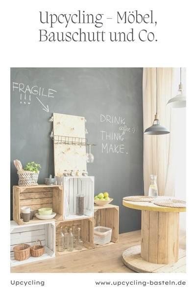 Upcycling - Bauschutt, Möbel und Co.